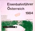 Eisenbahnführer Österreich 1984. Von Ludger Kenning (1984)