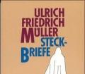 Steckbriefe. Ein biographisches Ratespiel mit 250 Aufgaben. Von Ulrich Friedrich Müller (1990)