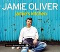 Jamies kitchen. Von Jamie Oliver (2003)
