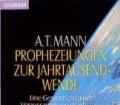Prophezeiungen zur Jahrtausendwende. Von A. T. Mann (1996)