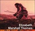 Die Frau des Jägers. Von Elizabeth Marshall Thomas (1995)
