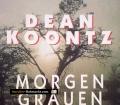 Morgengrauen. Von Dean Koontz (1998)