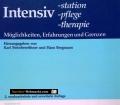 Intensivstation, Pflege, Therapie. Von Karl Steinbereithner (1984)