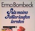 Als meine Fehler laufen lernten. Von Erma Bombeck (1989)