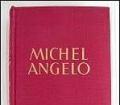Michelangelo. Von Gerhart Ellert (1945)