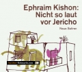 Nicht so laut vor Jericho. Von Ephraim Kishon (1991)
