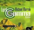 Lord Gamma. Von Michael Marrak (2000)