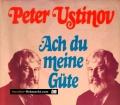 Ach du meine Güte. Unordentliche Memoiren. Von Peter Ustinov (1978)