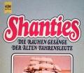 Shanties. Die rauhen Gesänge der alten Fahrensleute. Von Gilbert Obermair (1983)