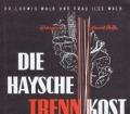 Die Haysche Trennkost nach Dr. Hay und Dr. Walb mit vielen erprobten Rezepten und Speisezetteln. Von Dr. Ludwig Walb und Frau Ilse Walb (1982).