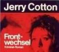 Frontwechsel. Von Jerry Cotton (1981)