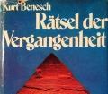 Rätsel der Vergangenheit. Das Abenteuer Archäologie heute. Von Kurt Benesch (1977)