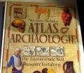 Atlas der Archäologie. Die faszinierende Welt unserer Vorfahren. Von Mick Aston und Tim Taylor (1998)