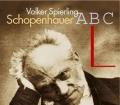 Schopenhauer ABC. Von Volker Spierling (2003)