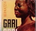 Gari-Gari. Leben und Abenteuer bei den Negern am Oberen Nil. Von Hugo Adolf Bernatzik (1948)