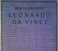 Leonardo da Vinci. Von Dmitri Sergejewitsch Mereschkowski (1928)