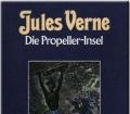Die Propeller-Insel. Band 2. Von Jules Verne (1984)