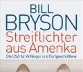 Streiflichter aus Amerika. Die USA für Anfänger und Fortgeschrittene. Von Bill Bryson