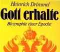 Gott erhalte. Von Heinrich Drimmel (1985)