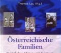 Österreichische Familien. Machthaber, Mimen und Magnaten. Von Thomas Lau (2006)