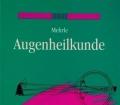 Augenheilkunde. Von Georg Mehrle (1996)