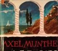 Das Buch von San Michele. Von Axel Munthe (1931)