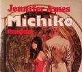 Michiko. Von Jennifer Ames (1981)