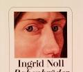 Rabenbrüder. Von Ingrid Noll (2005)