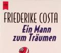 Ein Mann zum Träumen. Von Friederike Costa (1996)
