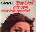 Der Stoff aus dem die Träume sind. Von Johannes Mario Simmel (1971).