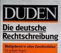 DUDEN Die deutsche Rechtschreibung. Von Günther Drosdowski (1991).