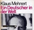 Ein Deutscher in der Welt. Von Klaus Mehnert (1984).
