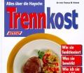 Alles über die Haysche Trennkost. Von Thomas M. Heintze (1995).