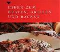 Ideen zum Braten, Grillen und Backen. Von Gisela Knutzen (2001).