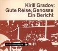 Gute Reise, Genosse. Von Kirill Gradov (1984).