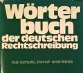 Wörterbuch der deutschen Rechtschreibung. Von Prisma Verlag (1977).