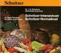 Schnitzer-Intensivkost, Schnitzer-Normalkost. Von J.G. Schnitzer (1985).