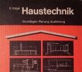 Haustechnik. Von Karl Volger (1975)