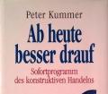 Ab heute besser drauf. Von Peter Kummer (1995)