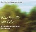 Eine Familie voll Leben. Von Gottfried Hofmann-Wellenhof (2002)