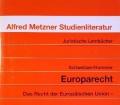 Europarecht. Von Michael Schweitzer (1996)