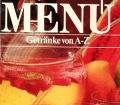 Menü. Getränke von A-Z (1986)