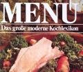 Menü Band 4. Das große moderne Kochlexikon (1985)