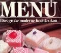 Menü Band 7. Das große moderne Kochlexikon (1985)