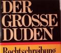 Der grosse Duden Rechtschreibung Band 1 (1967)