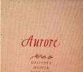 Aurore. Von Erna Grautoff (1937)