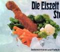 Die Eiszeit aus der Steckdose. Von Martha Schmidt (1979)