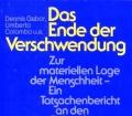 Das Ende der Verschwendung. Von Dennis Gabor (1976)