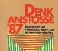 Denkanstöße 1987. Ein Lesebuch aus Philosophie, Natur- und Humanwissenschaften. Von Heidi Bohnet-von der Thüsen (1986)