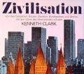 Zivilisation. Von Kenneth Clark (1970)